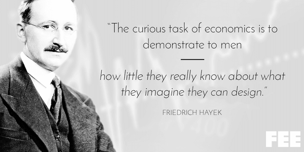 [Image: Quote-Hayek-Curious-Task-of-Economics.png]